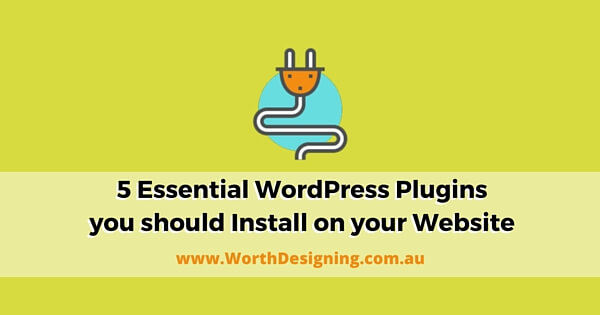 5 Essential WordPress Plugins